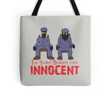 The Scoleri Brothers Were Innocent Tote Bag