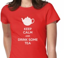 Keep calm and drink some tea Womens Fitted T-Shirt
