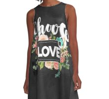 Choose love.Typography,cool text,blackboard,floral,flowers, A-Line Dress