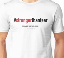 The #strongerthanfear Campaign: Official Gear Unisex T-Shirt