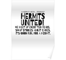 DOCTOR WHO: TENTH DOCTOR QUOTE: HERMITS UNITED Poster