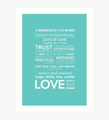 A Manifesto for Mums {Posters & Prints} Art Print
