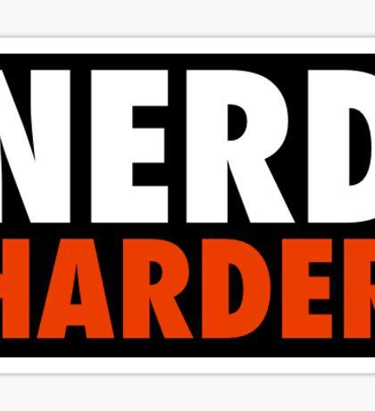 Nerd Harder Sticker Sticker