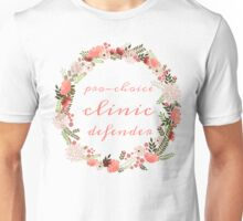 Pro-Choice Clinic Defender Unisex T-Shirt