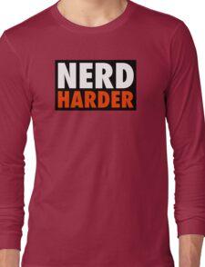 Nerd Harder Long Sleeve T-Shirt