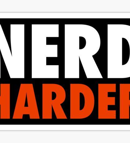 Nerd Harder Sticker