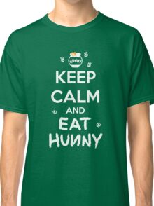 KEEP CALM - Keep Calm and Eat Hunny Classic T-Shirt