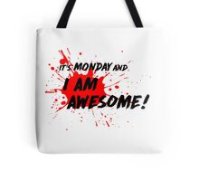 It's Monday and I am Awesome! - Light T-Shirt Version Tote Bag