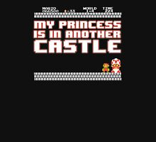 Sorry mario, your princess is in another castle! Unisex T-Shirt