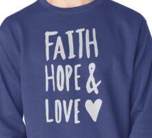 Faith Hope and Love x Mint Pullover