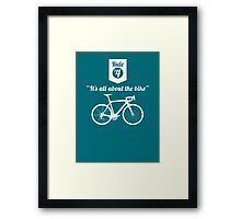 The Rules #4 - It's all about the bike Framed Print