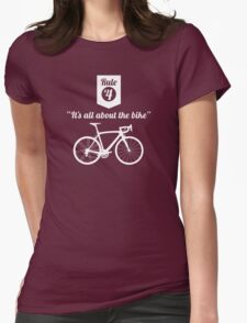 The Rules #4 - It's all about the bike Womens Fitted T-Shirt