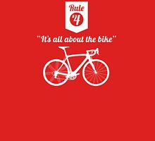 The Rules #4 - It's all about the bike T-Shirt