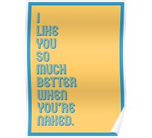 Better Naked - funny greeting cards Poster
