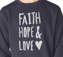 Faith Hope and Love x Navy Pullover