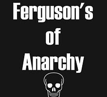 Ferguson's of Anarchy by Ixgil