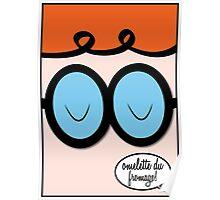 "Dexter's Laboratory ""Omlette Du Fromage!"" Poster"