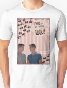 My Teenwolfed Valentine [You Are My Better Half] Unisex T-Shirt