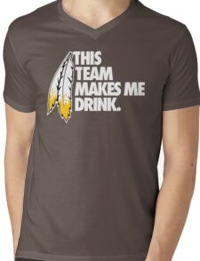 THIS TEAM MAKES ME DRINK. Mens V-Neck T-Shirt
