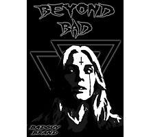 Badguy Beyond Photographic Print