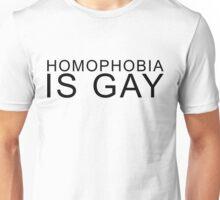 Homophobia Is Gay (Black) Unisex T-Shirt