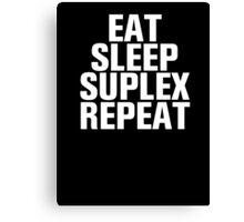 WWW - Eat, Sleep, Suplex, Repeat - Brock Lesnar T-Shirt Canvas Print