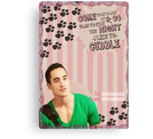 My Teenwolfed Valentine[I Like To Cuddle] Canvas Print