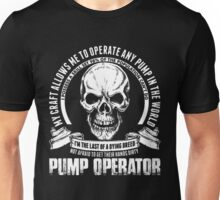 Craft Allow To Operate Any Pump Possess Skill 98% Unisex T-Shirt