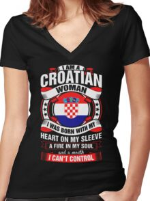 I Am A Croatian Woman Heart Sleeve Fire In Soul Women's Fitted V-Neck T-Shirt