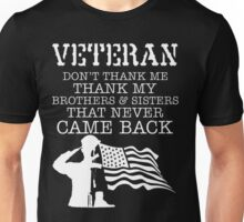 Veteran Thank Brothers That Never Came Back Unisex T-Shirt
