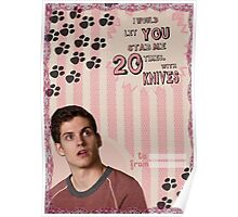 My Teenwolfed Valentine[I'd Let You Stab Me] 1 Poster