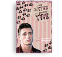 My Teenwolfed Valentine[I know I'm Your Type] Canvas Print