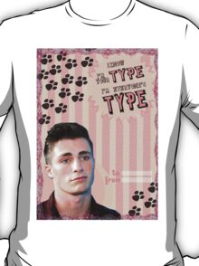 My Teenwolfed Valentine[I know I'm Your Type] T-Shirt