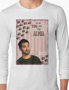 My Teenwolfed Valentine[You Are The Alpha] Long Sleeve T-Shirt