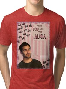 My Teenwolfed Valentine[You Are The Alpha] Tri-blend T-Shirt