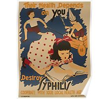 WPA United States Government Work Project Administration Poster 0882 Their Health Depends on You Destroy Syphilis Poster