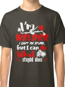 I'm a Welder - Tshirt Classic T-Shirt