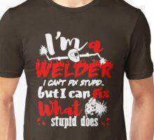 I'm a Welder - Tshirt Unisex T-Shirt