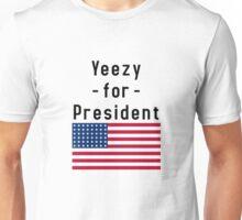 Yeezy For President Unisex T-Shirt