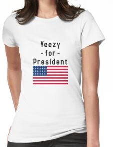 Yeezy For President Womens Fitted T-Shirt