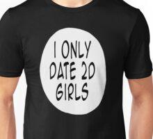 I Only Date 2D Girls Unisex T-Shirt
