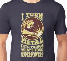 Welder T-shirt - Welder superpower Unisex T-Shirt