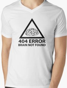 404 Error Brain Not Found Mens V-Neck T-Shirt