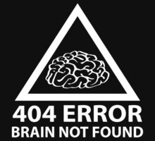404 Error Brain Not Found by DesignFactoryD