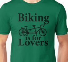 Biking is for Lovers Unisex T-Shirt