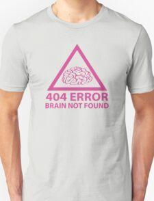 404 Error Brain Not Found Unisex T-Shirt