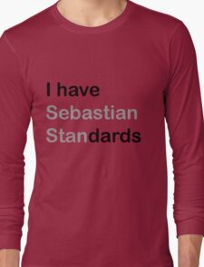 I HAVE (sebastian) STANDARDS Long Sleeve T-Shirt