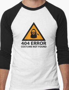 404 Error : Costume Not Found Men's Baseball ¾ T-Shirt