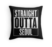 Straight Outta Seoul  Throw Pillow