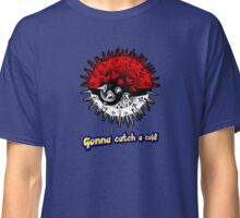 Gonna Catch a Cold! Classic T-Shirt